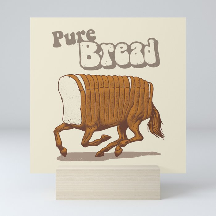 Pure Bread Mini Art Print
