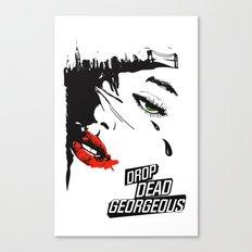 drop dead gorgeous - femme fatale Canvas Print