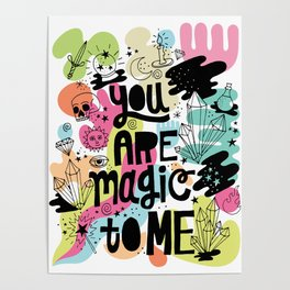 you are magic to me Poster