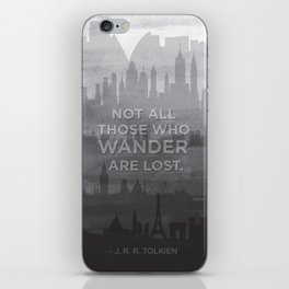 """Not all those who wander are lost"" -- J. R. R. Tolkien quote poster iPhone Skin"