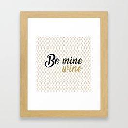 Wine Lovers Unite! Framed Art Print
