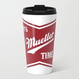 It's Mueller Time Travel Mug