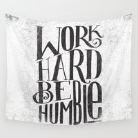 typo Wall Tapestries featuring WORK HARD. BE HUMBLE.  by Matthew Taylor Wilson