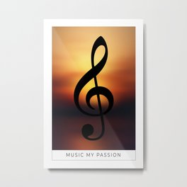 Music my Passion Metal Print