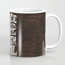 Peace Love Death Metal Coffee Mug