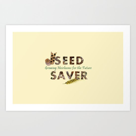 Saving Seeds for the Future Art Print