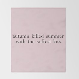 autumn killed summer Throw Blanket