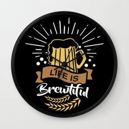 Life is Brewtiful | Beer Brewer Oktoberfest Wall Clock
