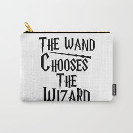 The wand chooses the wizard Carry-All Pouch