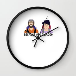 No shame in our game. Wall Clock