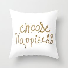 Choose Happiness Gold Edition Throw Pillow