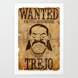 Wanted: Trejo Art Print