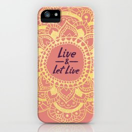Live And Let Live - Pink iPhone Case