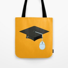 More Clicks, Fewer Bricks: The Lecture Hall Is Obsolete Tote Bag