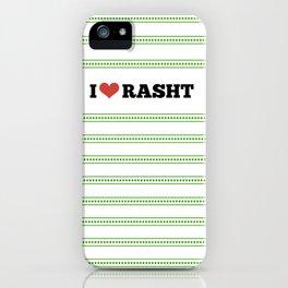 I Love Rasht iPhone Case