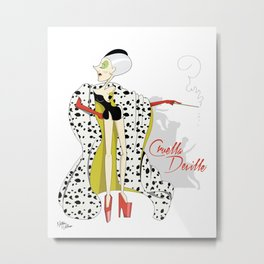 Dis Fashion, Cruella Metal Print