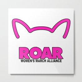 PUSSY ROAR WOMENS MARCH ALLIANCE Metal Print