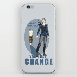 One day you just change - Carol Peletier iPhone Skin