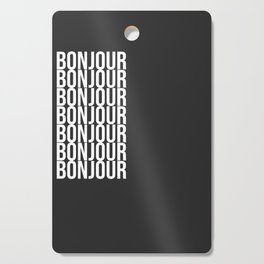 BONJOUR Word Art in Black and White Cutting Board