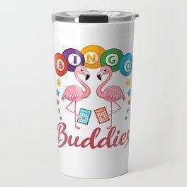 Bingo Buddies Flamingo Flamingos Travel Mug