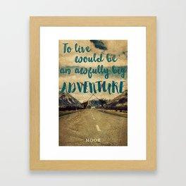 Hook Quote Poster Framed Art Print