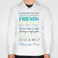 winnie the pooh Hoodies featuring Winnie the Pooh Friendship Quote - Blues & Greens by Jaydot Creative