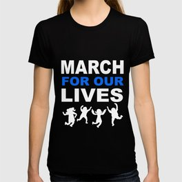 march for our live shirt T-shirt