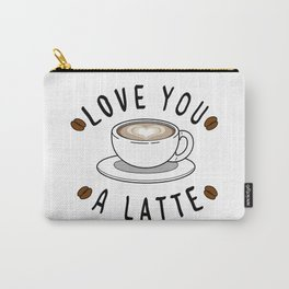 Love a Latte Carry-All Pouch