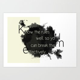 Know the rules... Art Print