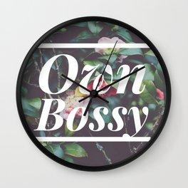 OWN BOSSY Wall Clock