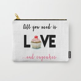All you need is Love...and cupcakes n.1 Carry-All Pouch