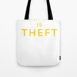 Taxation is Theft print Libertarian Anarcho Capitalism Tote Bag