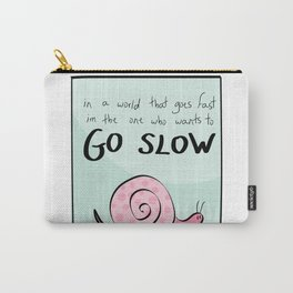 go slow - color Carry-All Pouch