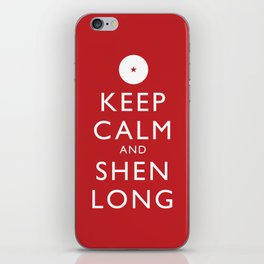 Keep Calm and Shen Long iPhone Skin