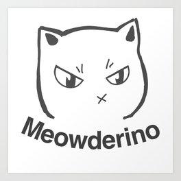 My Favorite Murder Meowderino Murderino Art Print