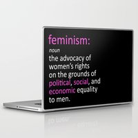 feminism Laptop & iPad Skins featuring Feminism Defined by tjseesxe