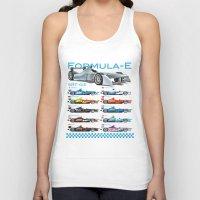 formula 1 Tank Tops featuring Formula E Cars by Pleasure Time