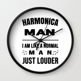 Harmonica Man Like A Normal Man Just Louder Wall Clock