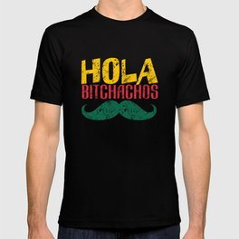 Hola Bitchachos - Cinco de Mayo T-shirt