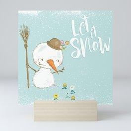 let it snow 5 Mini Art Print