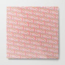 Virgo Trendy Rainbow Text Pattern (Pink) Metal Print