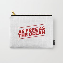 I'm Free Carry-All Pouch