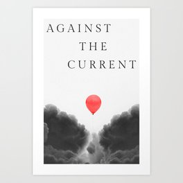 Against the Current Art Print