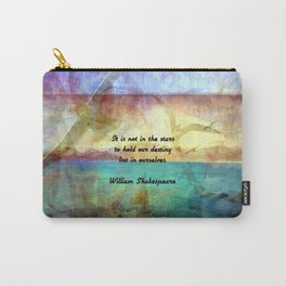 William Shakespeare Inspirational Quote About Destiny Carry-All Pouch