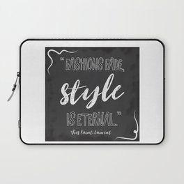 Fashions fade, style is eternal. Laptop Sleeve