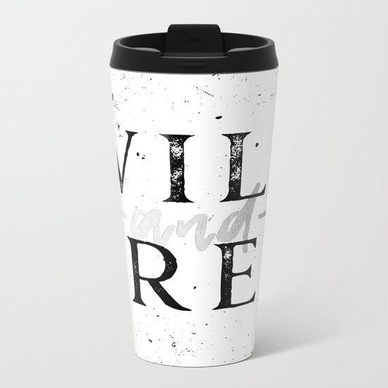 Wild and Free Silver on White Metal Travel Mug