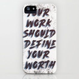 Your Worth iPhone Case