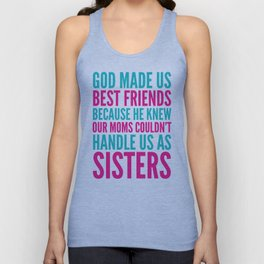 GOD MADE US BEST FRIENDS BECAUSE (TEAL) Unisex Tank Top