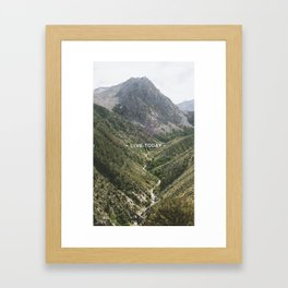 Live Today by TheWorley Co. Framed Art Print