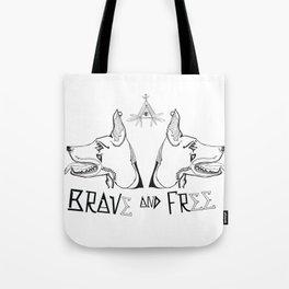 Brave & Free Tote Bag